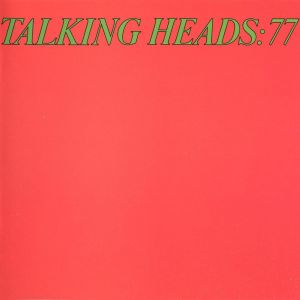 talking heads Top 25 Albums of 1977