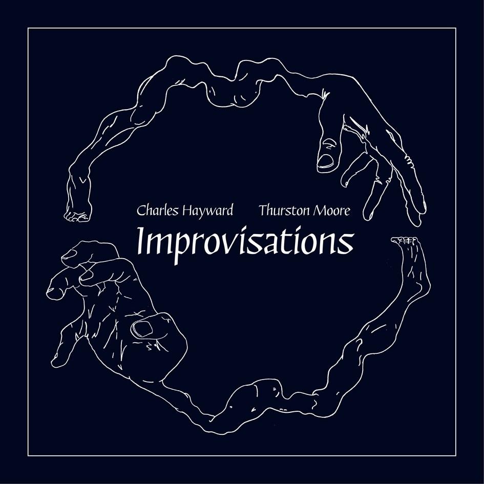 thurston Thurston Moore and This Heat drummer Charles Hayward announce collaborative album, Improvisation