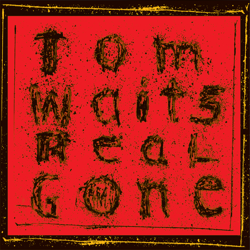 0045778667864 Tom Waits shares new, remixed version of 2004s Real Gone: Stream/download