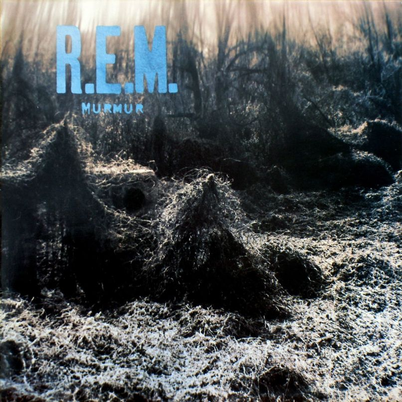 r e m murmur front Ranking: Every R.E.M. Album from Worst to Best