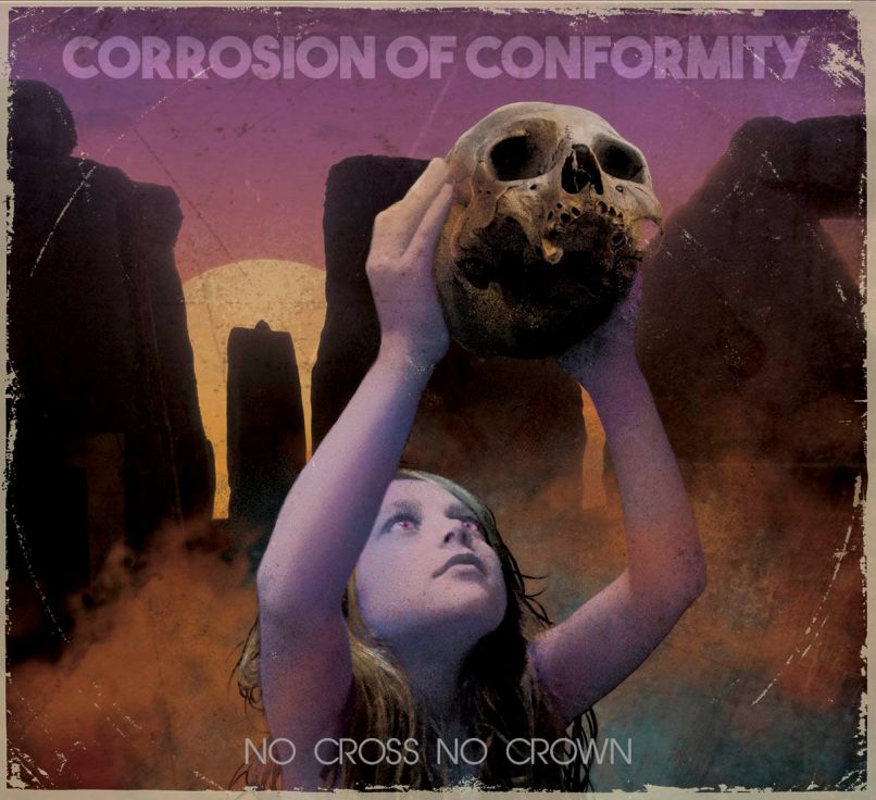 corrosion of conformity no cross no crown The 10 Most Anticipated Metal Albums of 2018