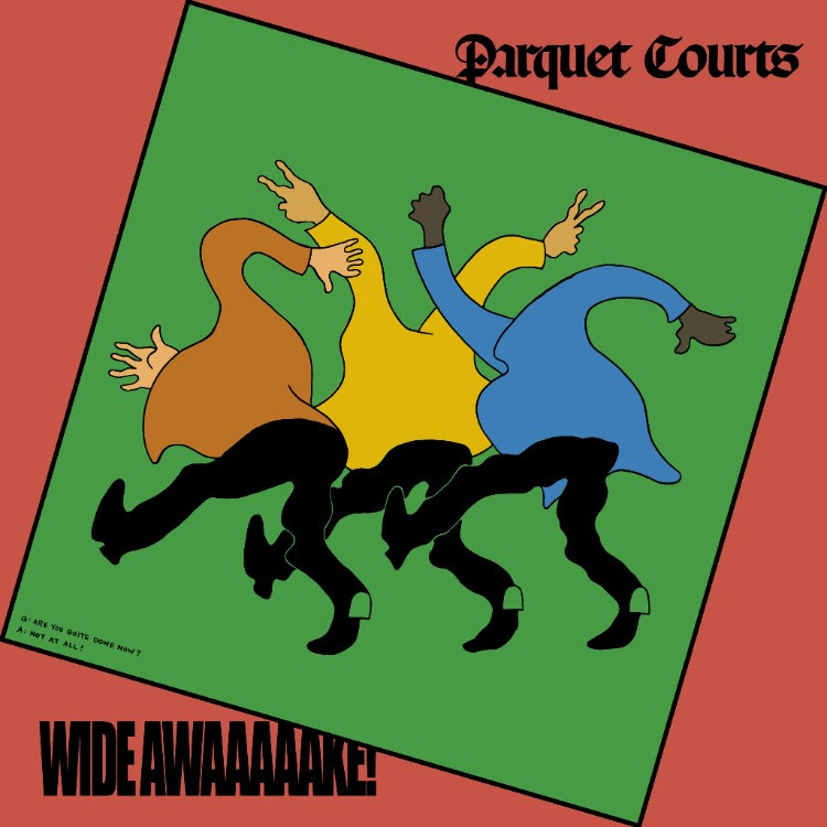 Parquet Courts -- Wide Awake!