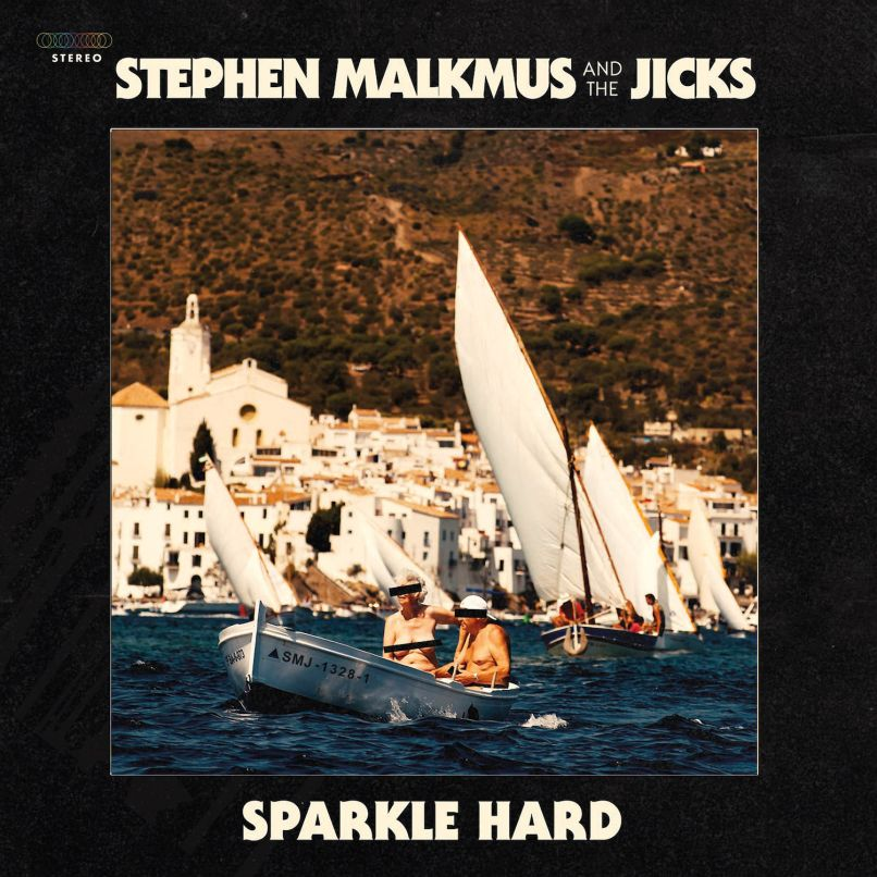 malkmus sparkle hard new album Stephen Malkmus and the Jicks announce new album, Sparkle Hard, share stomping Shiggy: Stream