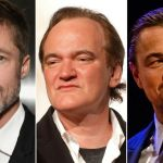 Brad Pitt, Quentin Tarantino, and Leo DiCaprio