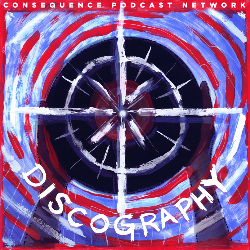 discography Welcome to the Consequence Podcast Network!