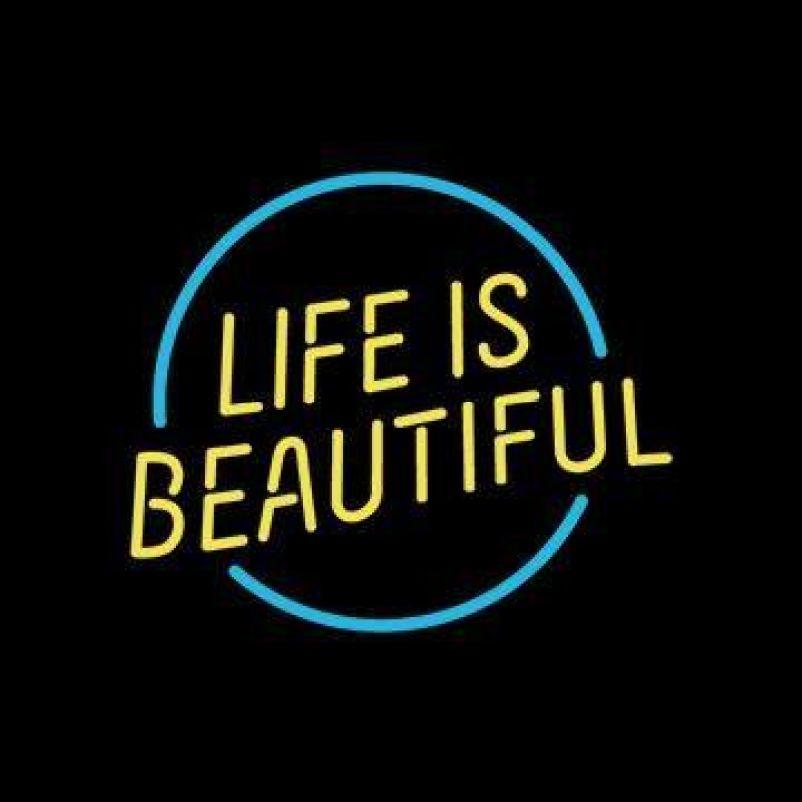 Life is Beautiful 2019