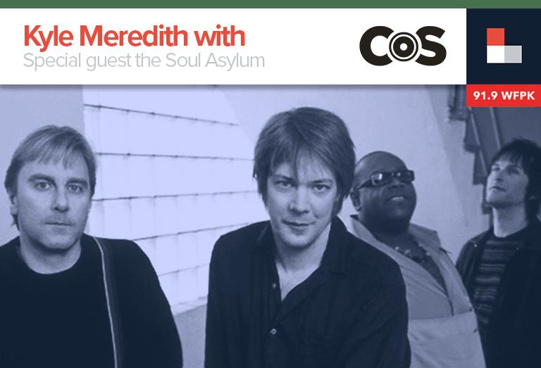 Kyle Meredith with... Soul Asylum
