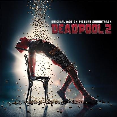 Deadpool 2 Soundtrack