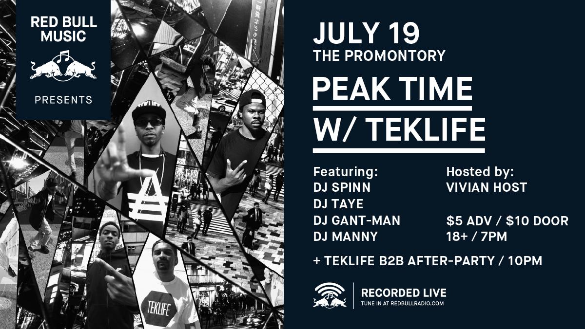 Red Bull Music Presents Peak Time with Teklife DJ Spinn DJ Taye DJ Gant-Man DJ Manny Promontory