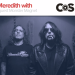 Monster Magnet on Kyle Meredith