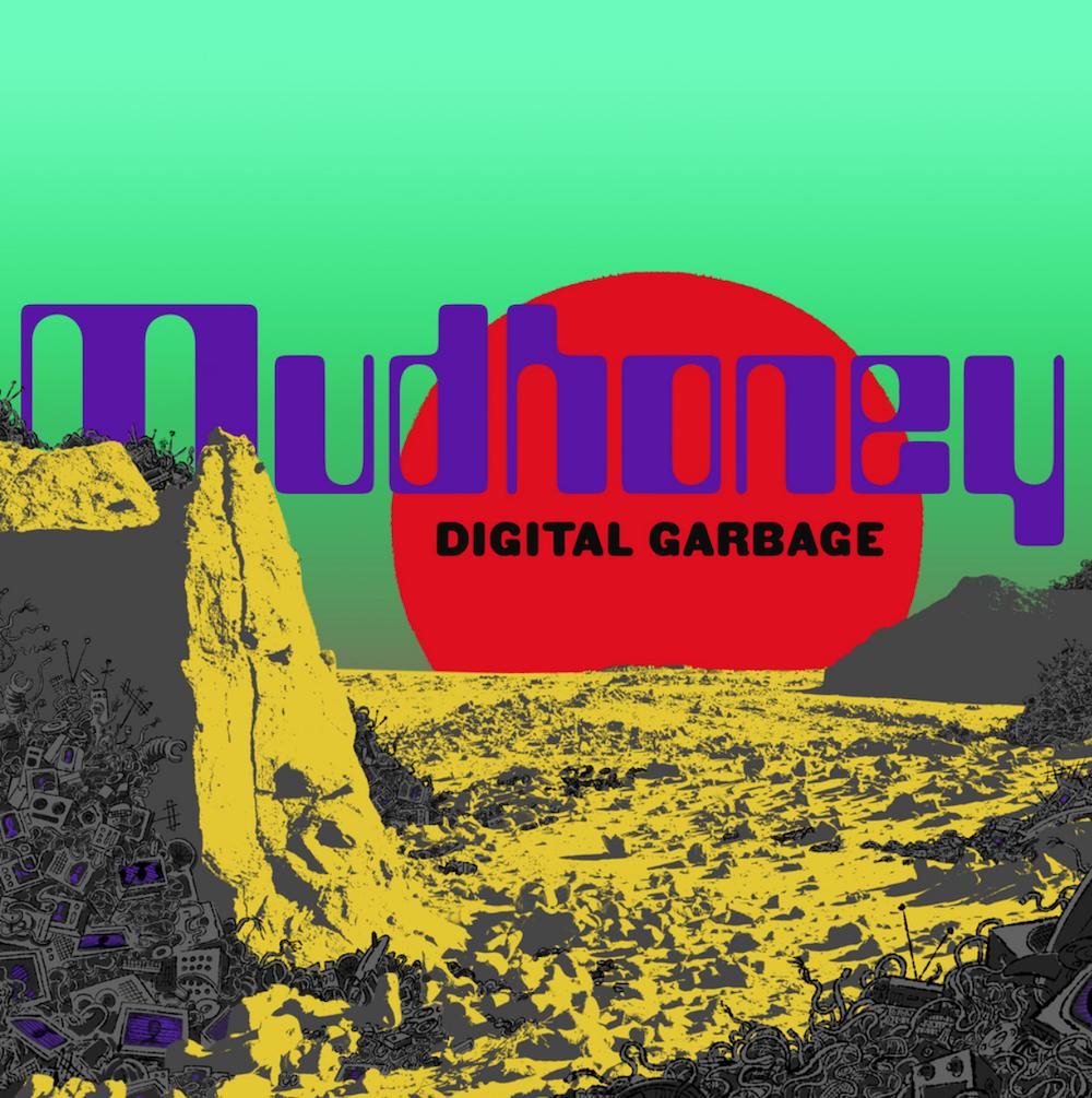 Mudhoney Digital Garbage album