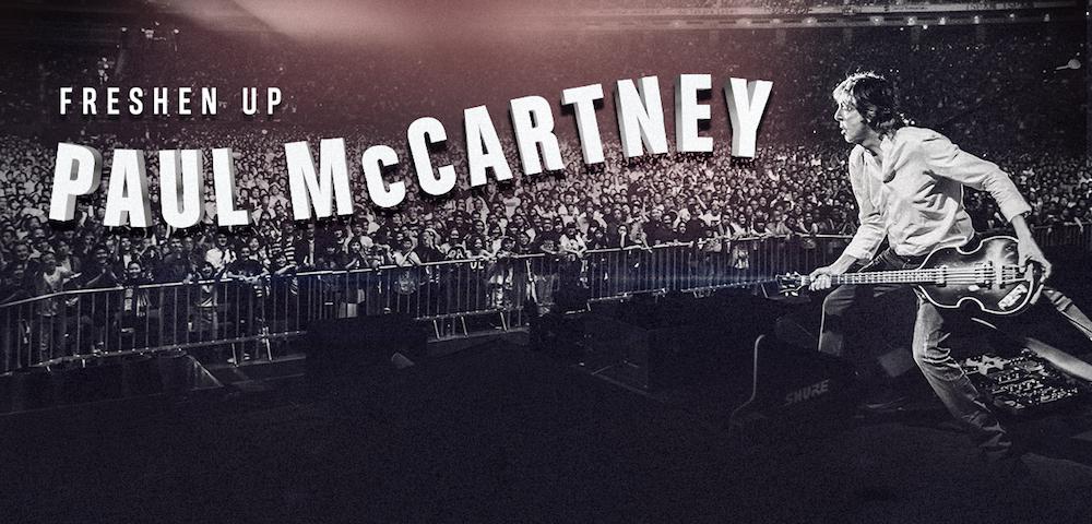 paul mccartney freshen up tour dates 2018 Paul McCartney announces 2018 Freshen Up Tour