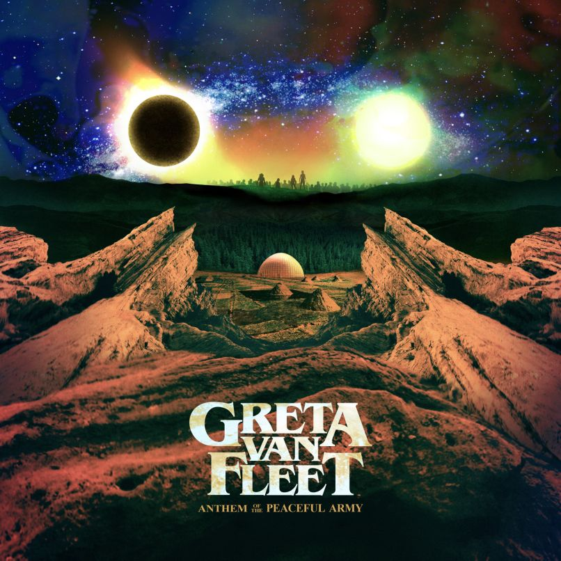 Greta Van Fleet - Anthems of the Peaceful Army