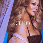 Mariah Carey's GTFO cover