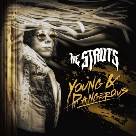 the struts young and dangerous artwork