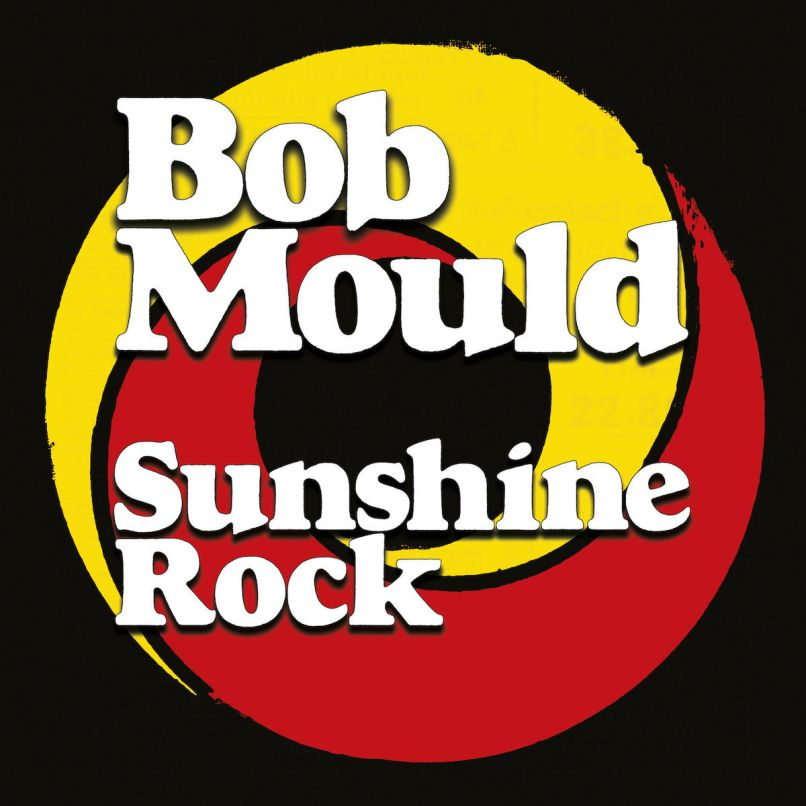 sunshine rock bob mould 10 Most Anticipated Legacy Rock Albums of 2019