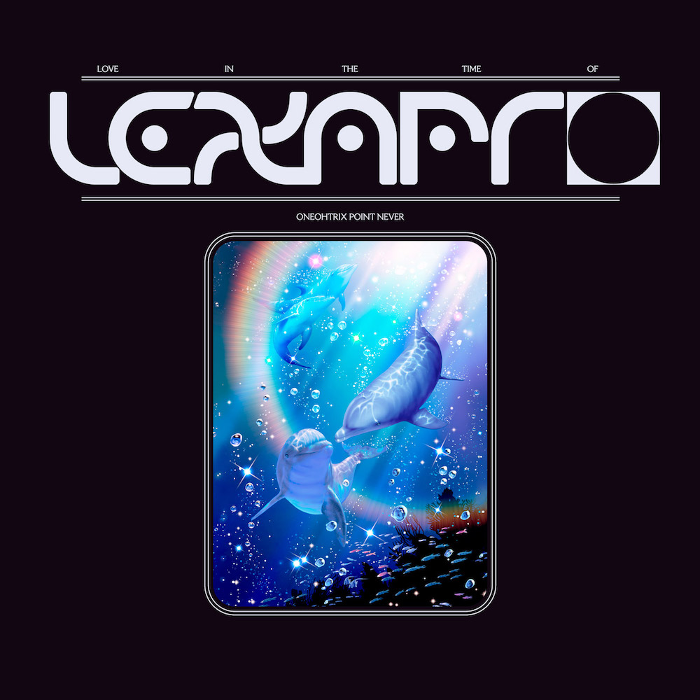 wap429 packshot 1400 1 Oneohtrix Point Never announces new EP, Love In The Time Of Lexapro, shares title track: Stream