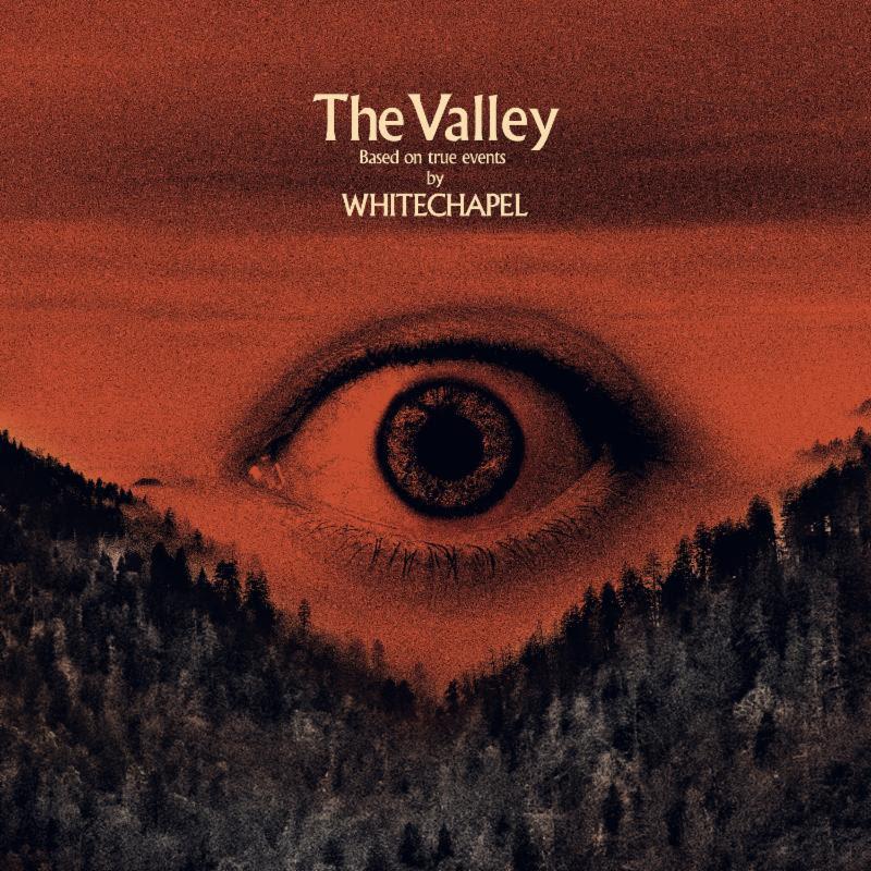 Whitechapel - The Valley