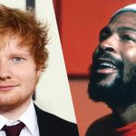 Ed Sheeran and Marvin Gaye