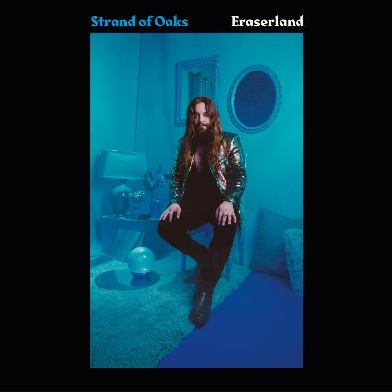 Strand of Oaks - Eraserland