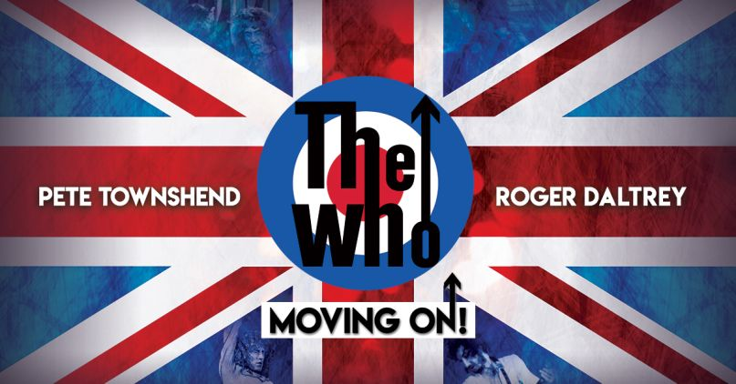 """The Who - """"Moving On! Tour"""""""