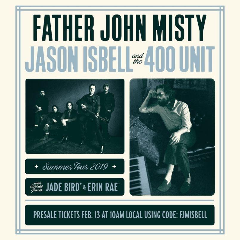 father john misty jason isbell 400 unit 2019 joint tour graphic Father John Misty and Jason Isbell & The 400 Unit announce co headlining 2019 tour