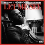 "Juicy J, Kevin Gates, and Lil Skies - ""Let Me See"""