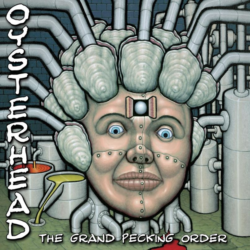 Oysterhead - The Grand Pecking Order