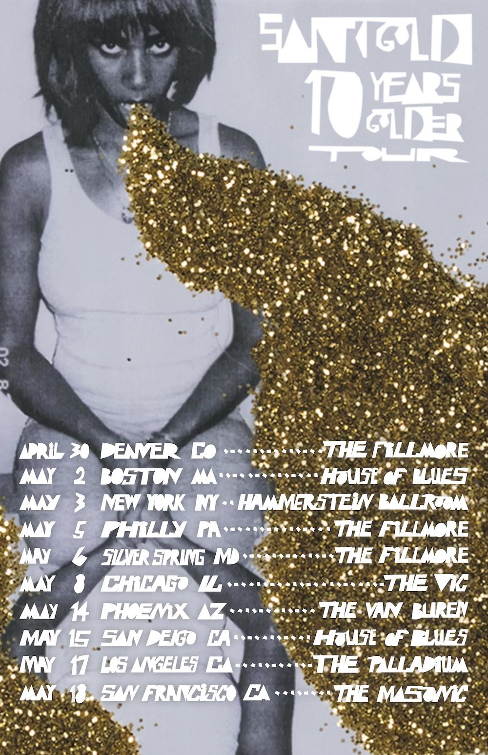 Santigold 10 years golder tour dates