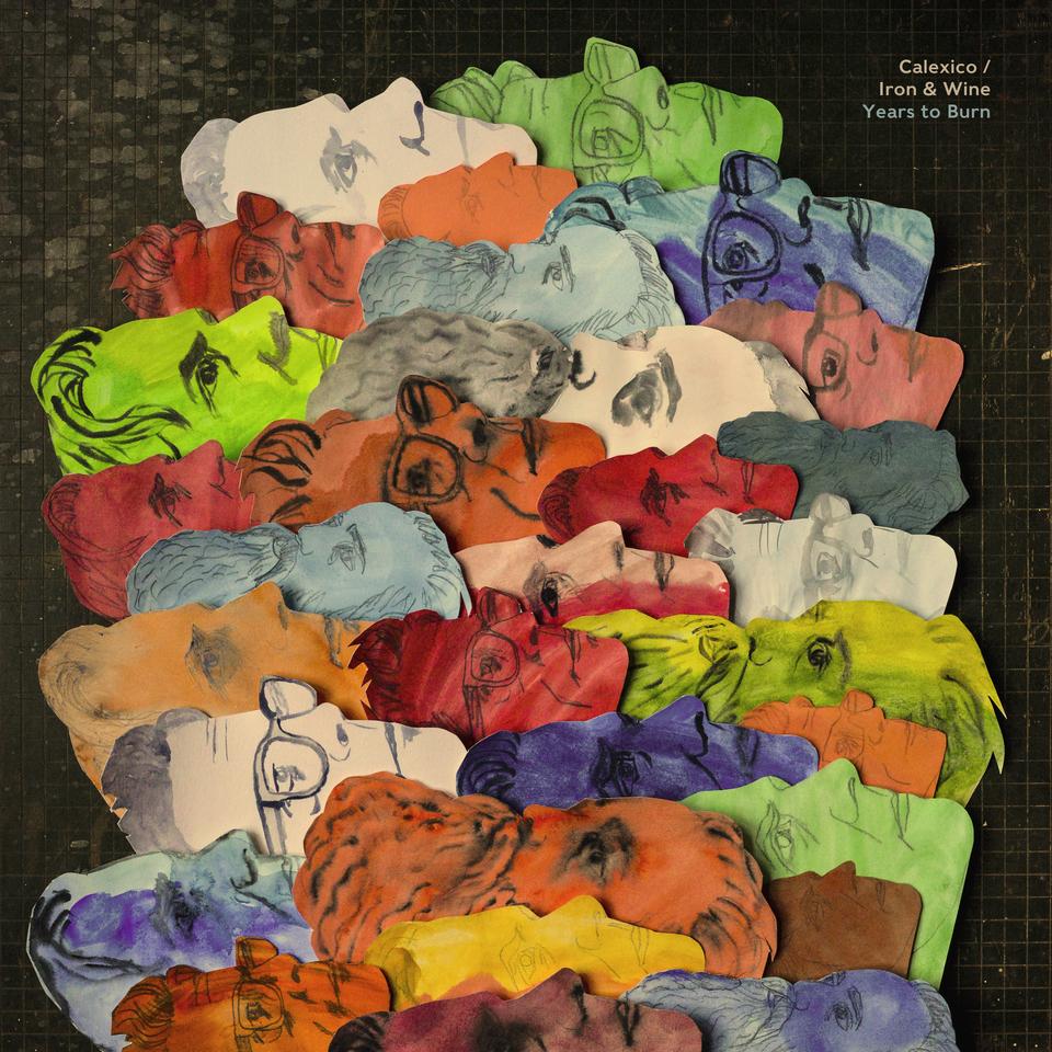 Calexico Iron & Wine Years to Burn album cover artwork