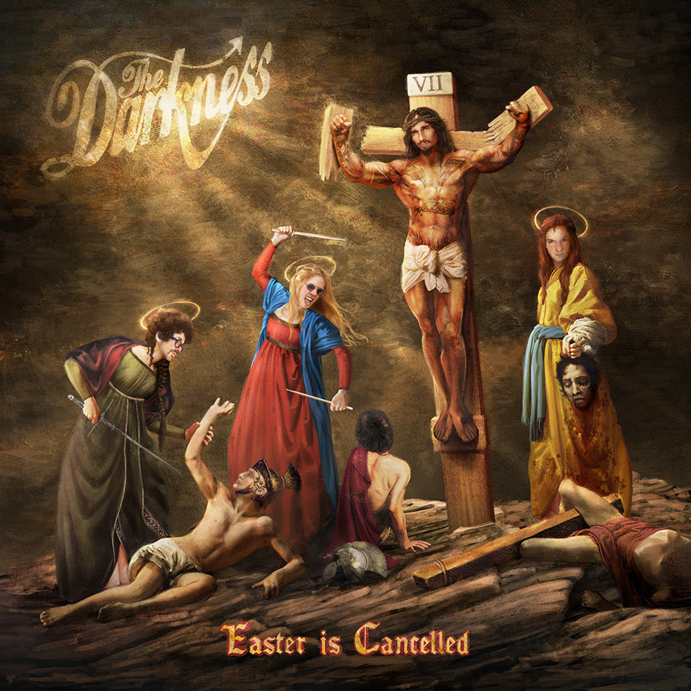 The Darkness - Easter Is Cancelled