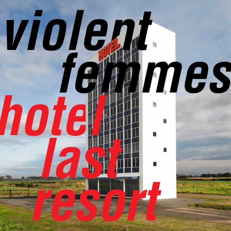 violent femmes hotel last resort album artwork Violent Femmes announce new album, Hotel Last Resort, share title track: Stream