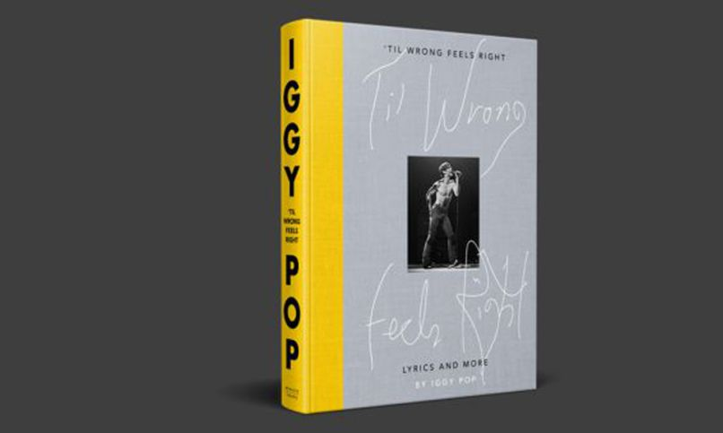 iggy pop til wrong feels right book cover artwork