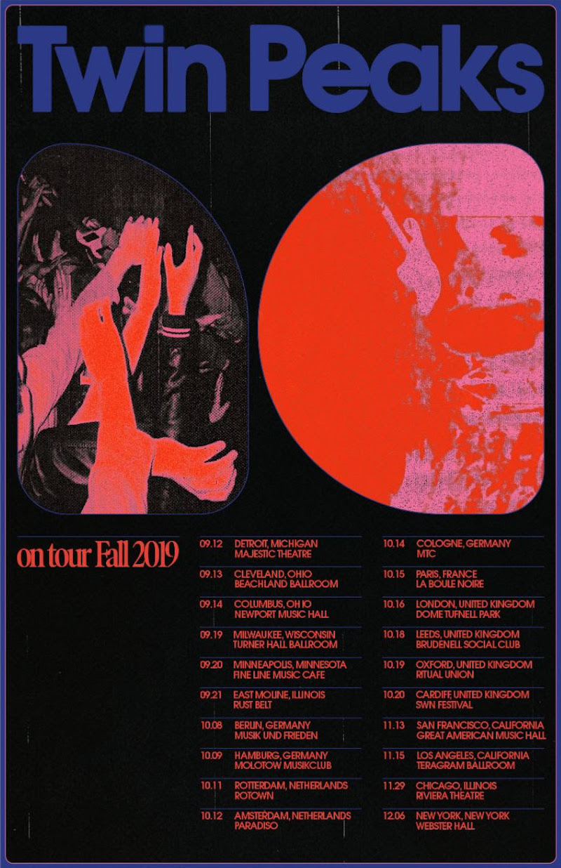 twin peaks tour dates north america europe Twin Peaks announce 2019 fall tour
