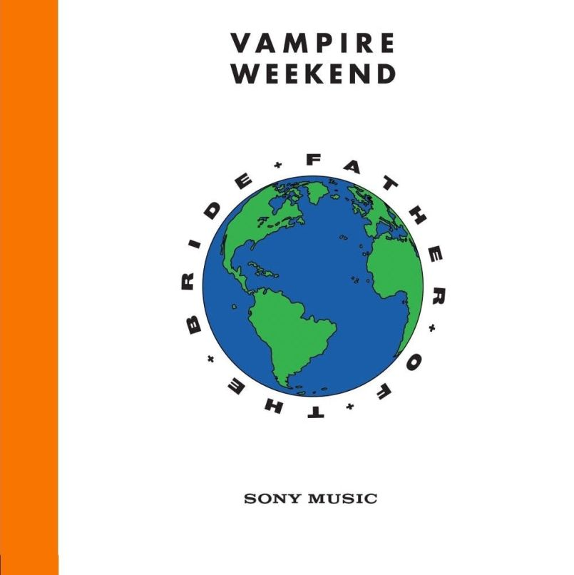 vampire weekend father of the bride Did Vampire Weekend Win the Indie Rock Age?