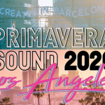 Primavera Sound 2020 Los Angeles