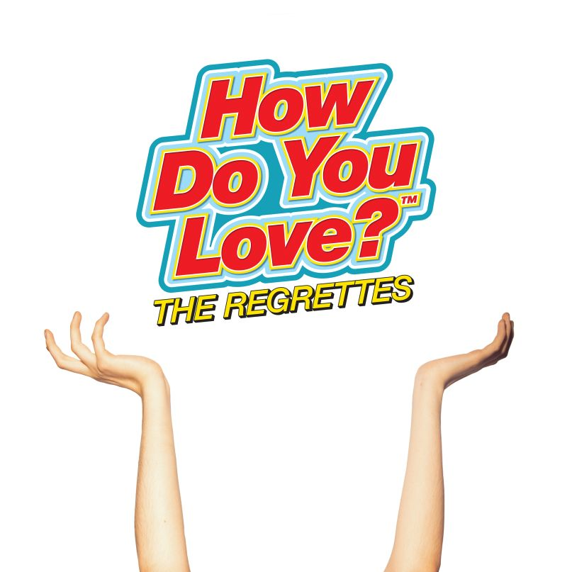 The Regrettes - How Do You Love? Album Cover