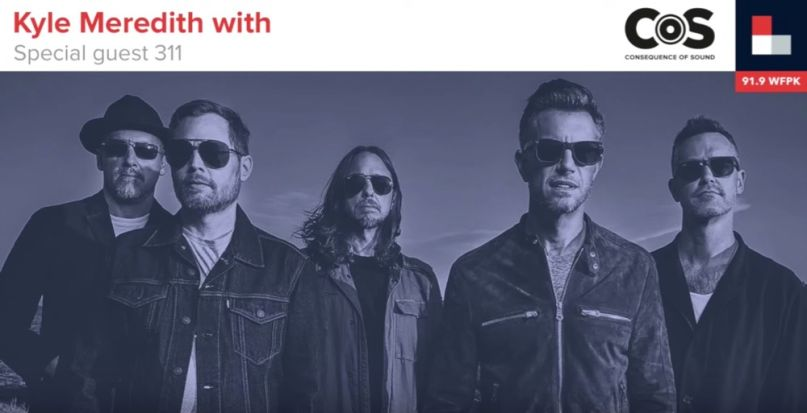 Kyle Meredith With... 311