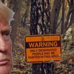 Donald Trump slams The Hunt