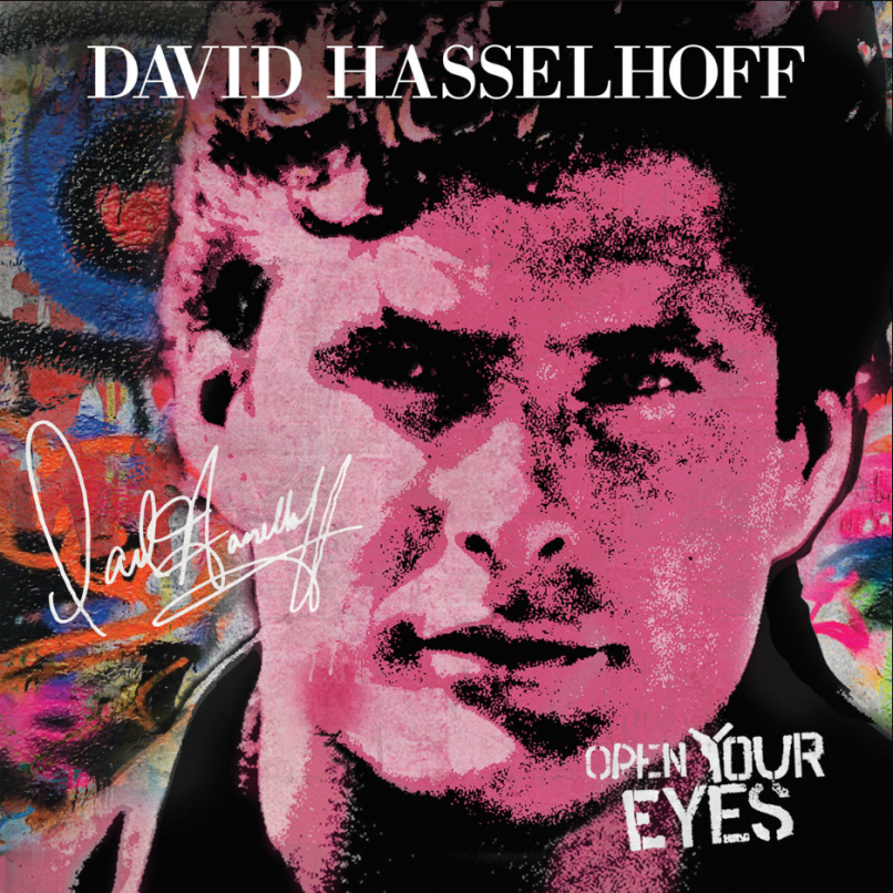 David Hasselhoff New Album Open Your Eyes Stream