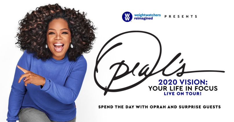 """Oprah's 2020 Vision: Your Life In Focus Tour"""