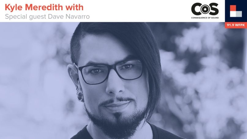 Kyle Meredith With... Dave Navarro