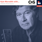 Kyle Meredith With... Robbie Robertson
