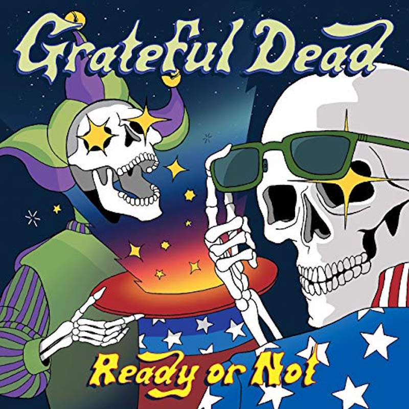 grateful dead ready not live album artwork New Grateful Dead live release to feature songs from scrapped final album