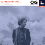 Kyle Meredith With... Patrick Watson