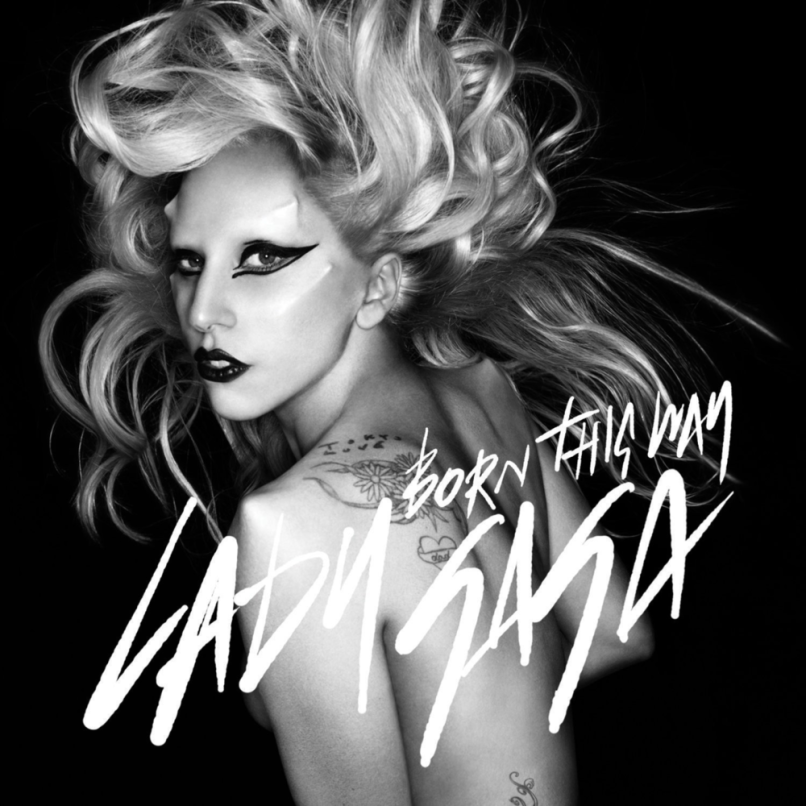 born this way Top 100 Songs of the 2010s