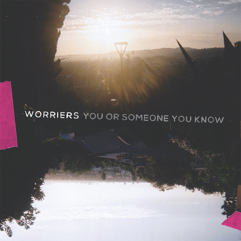 Worriers You or Someone You Know Album cover artwork