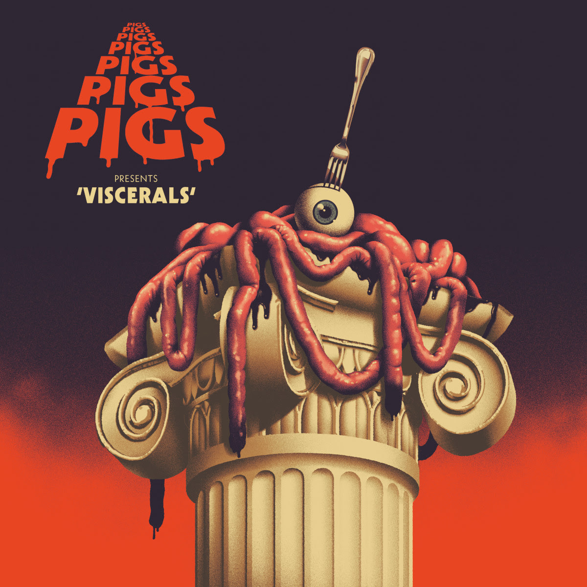 Pigs Pigs Pigs Pigs Pigs Pigs Pigs Viscerals album