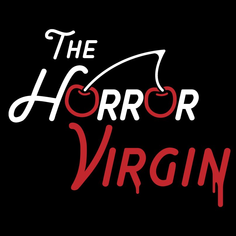 The Horror Virgin Podcast