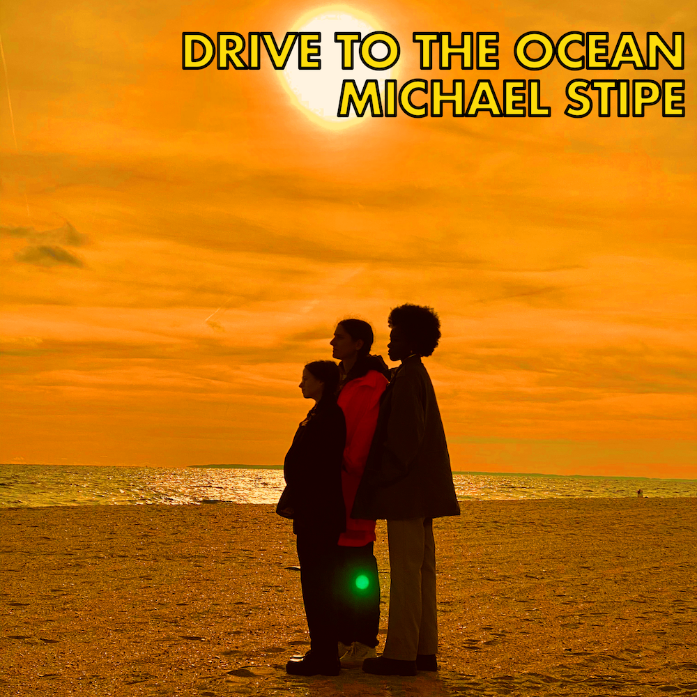 stipe drive to the ocean single artwork Michael Stipe premieres second solo single Drive to the Ocean: Stream